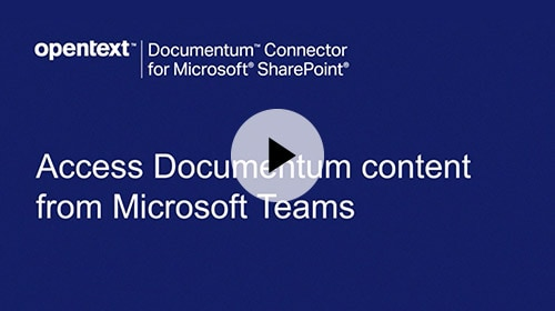Access Documentum from Microsoft Teams