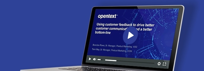Webinar on-demand: Using feedback to drive better customer communications