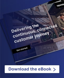 Delivering the continuous, connected customer journey - Download the eBook