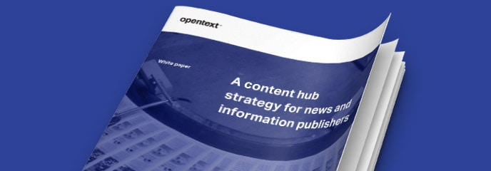A content hub strategy for news and information publishers white paper thumbnail