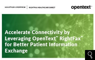 Leveraging OpenText RightFax for better patient information exchange