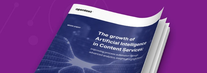 Cover image of The Growth of Artificial Intelligence in Content Services white paper