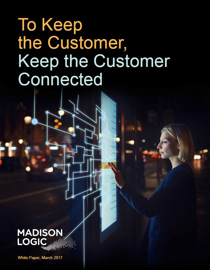 To Keep the Customer, Keep the Customer Connected