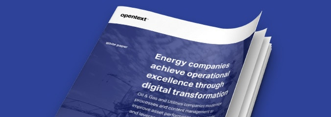 Digital Transformation in the Energy industry | OpenText