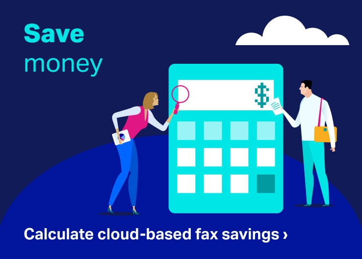 Calculate cloud-based fax savings