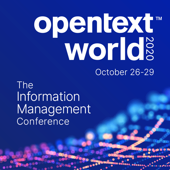 OpenText World 2020 - New name. New format. Same great conference. - register now